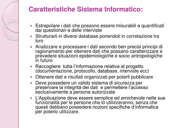 Caratteristiche Sistema Informatico: