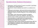 caratteristiche sistema informatico