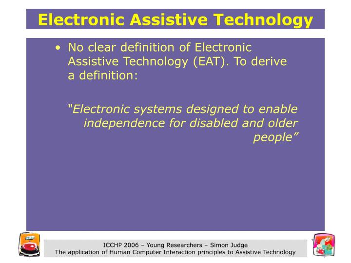 Electronic Assistive Technology