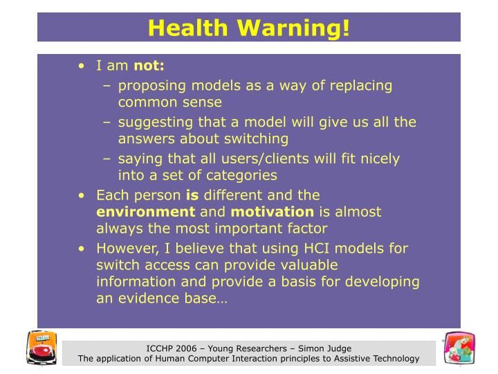 Health Warning!