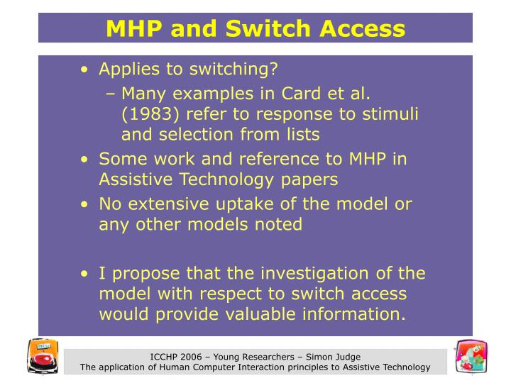 MHP and Switch Access
