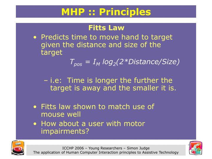 MHP :: Principles