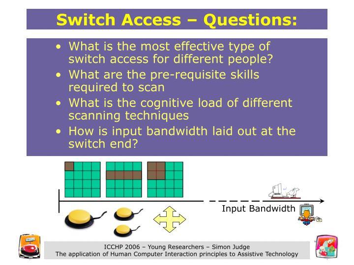 Input Bandwidth