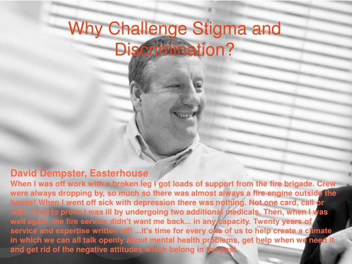 Why Challenge Stigma and Discrimination?