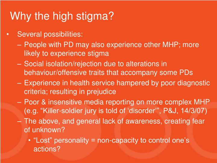 Why the high stigma?