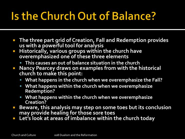 Is the Church Out of Balance?