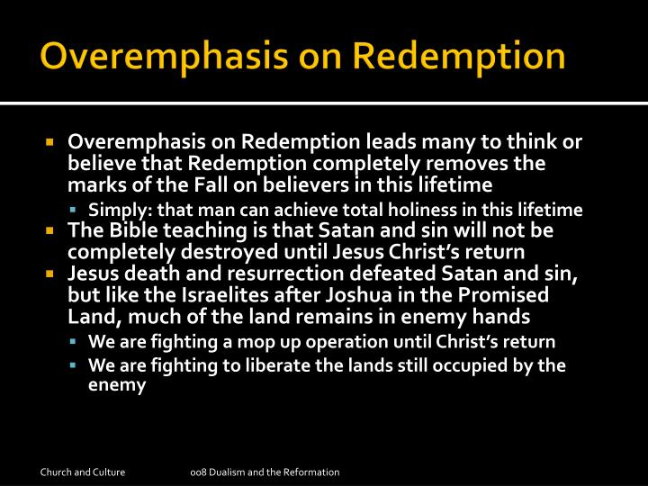Overemphasis on Redemption