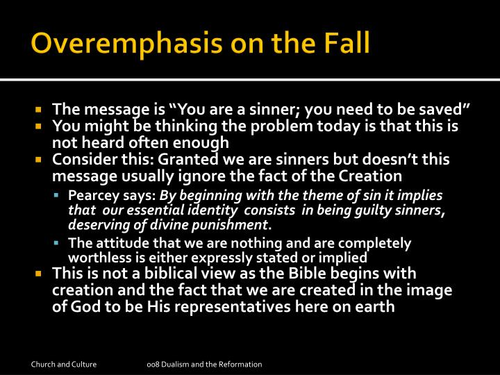 Overemphasis on the Fall