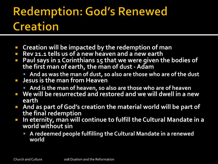 Redemption: God's Renewed Creation