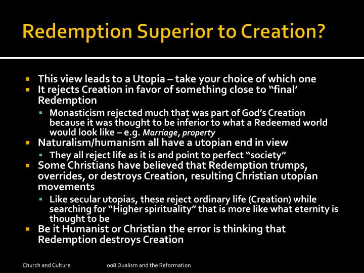 Redemption Superior to Creation?