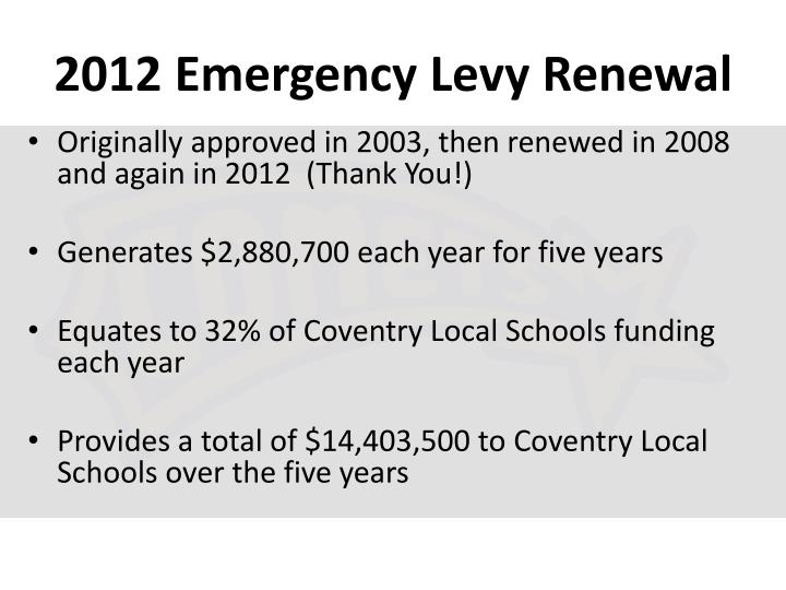 2012 Emergency Levy Renewal