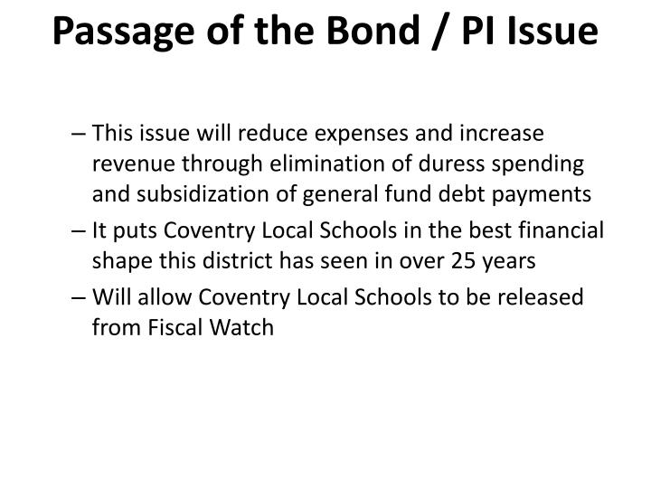 Passage of the Bond / PI Issue