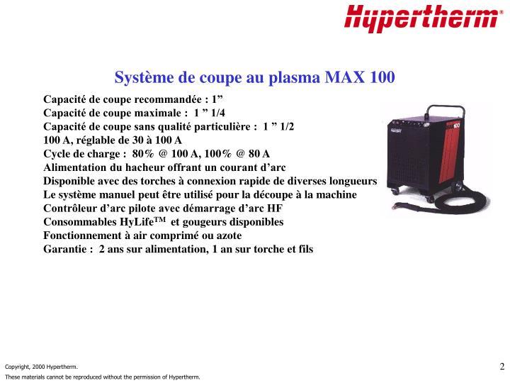 Système de coupe au plasma MAX 100
