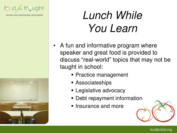 Lunch while you learn