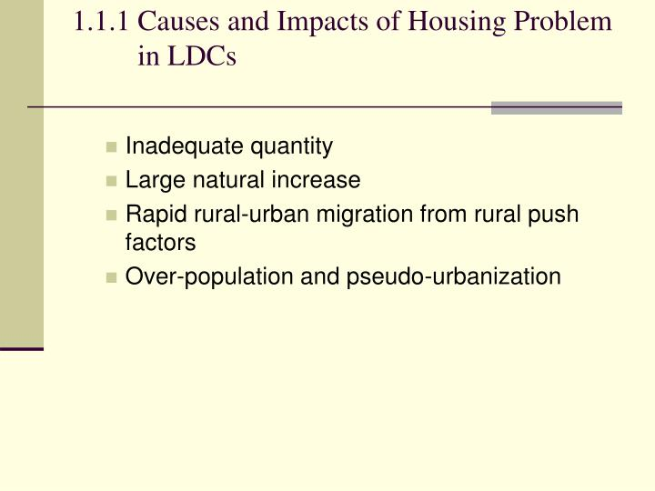 1.1.1Causes and Impacts of Housing Problem in LDCs