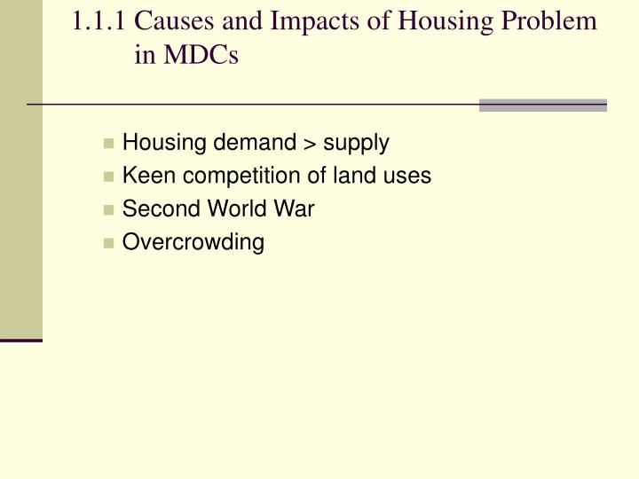 1.1.1Causes and Impacts of Housing Problem in MDCs