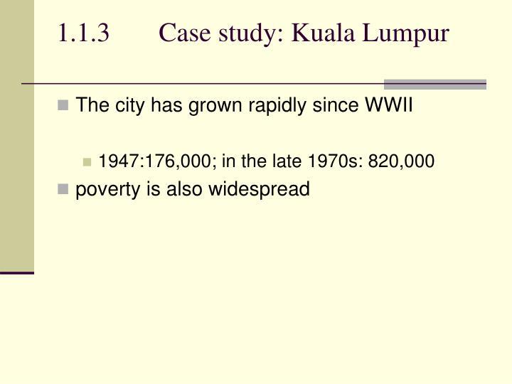 1.1.3Case study: Kuala Lumpur