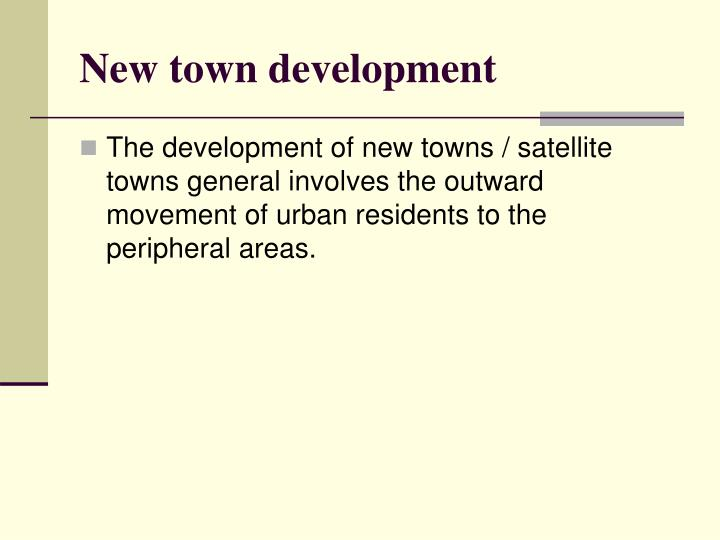 New town development