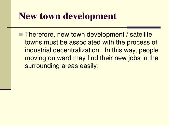 New town development