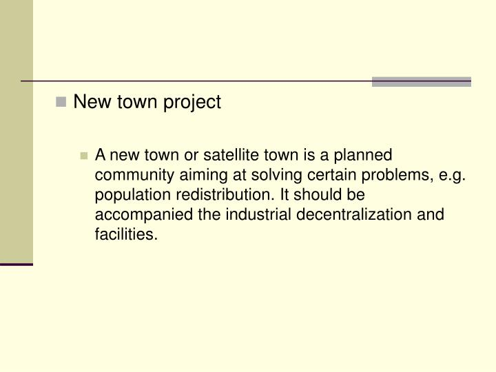 New town project
