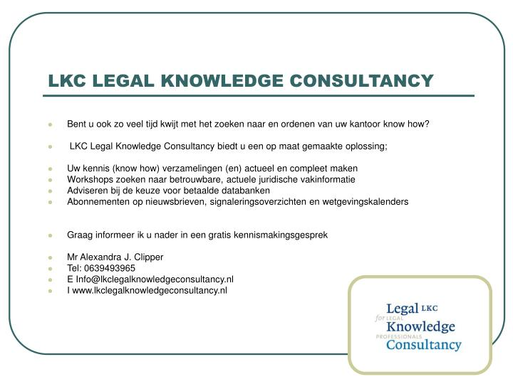 LKC LEGAL KNOWLEDGE CONSULTANCY