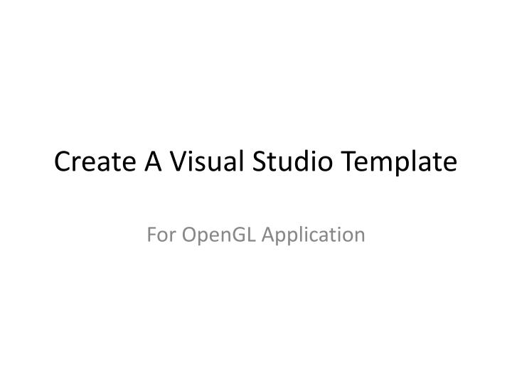 Create a visual studio template