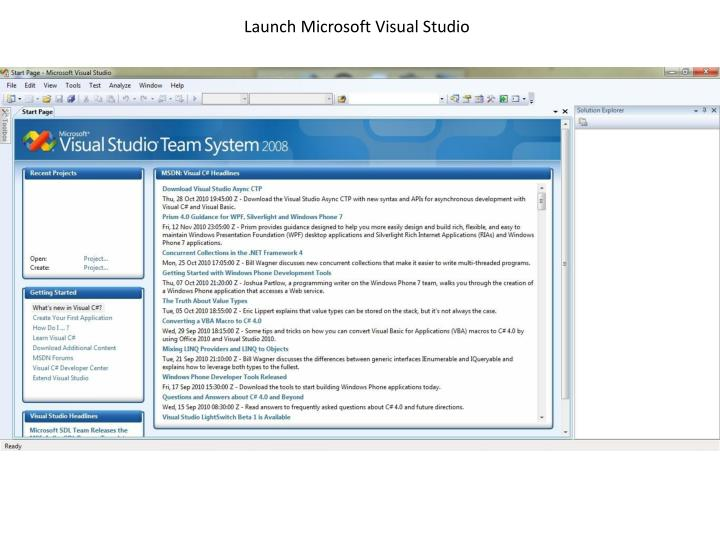Launch Microsoft Visual Studio