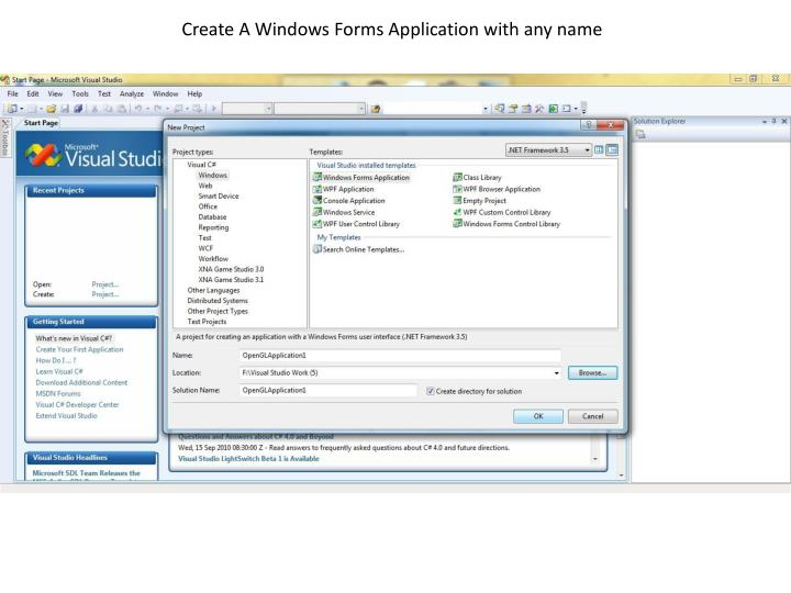 Create A Windows Forms Application with any name