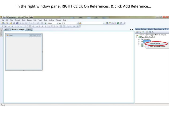 In the right window pane, RIGHT CLICK On References, & click Add Reference…