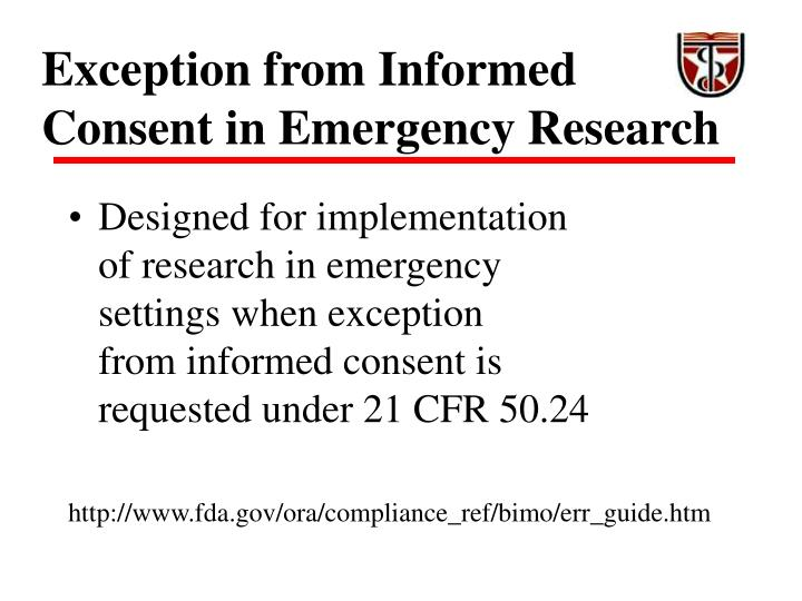 Exception from Informed Consent in Emergency Research