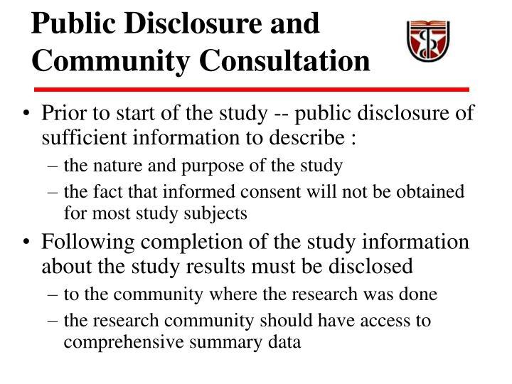 Public Disclosure and Community Consultation