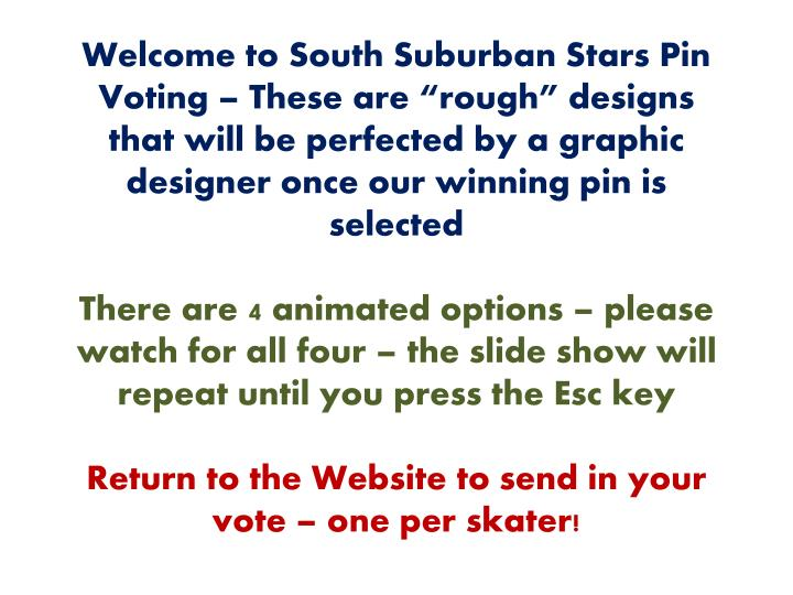 """Welcome to South Suburban Stars Pin Voting – These are """"rough"""" designs that will be perfected by a graphic designer once our winning pin is selected"""