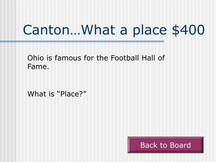 Canton…What a place $400