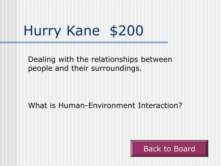 Hurry Kane  $200