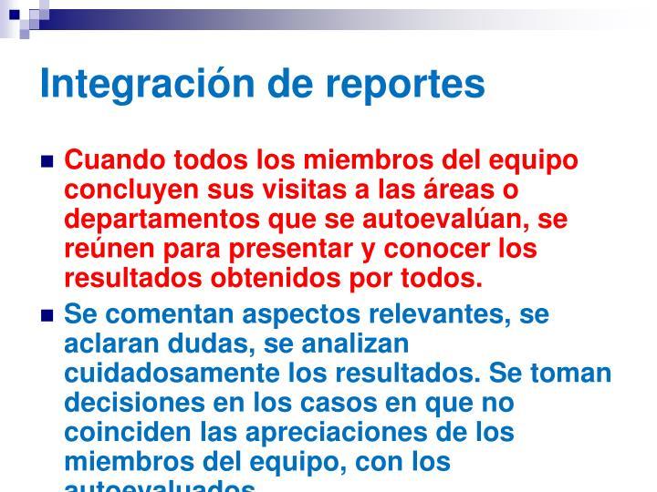 Integración de reportes