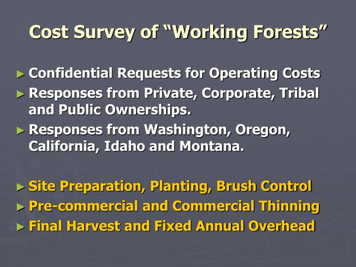 """Cost Survey of """"Working Forests"""""""