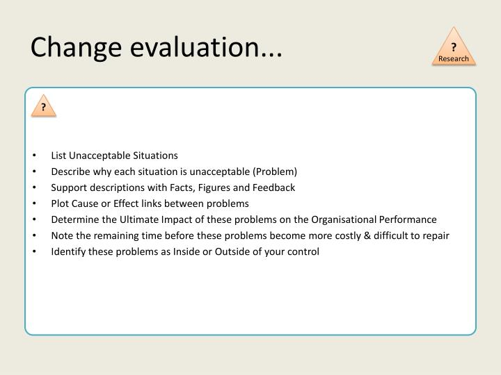 Change evaluation...