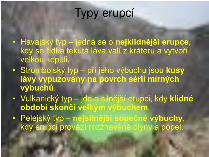 Typy erupcí