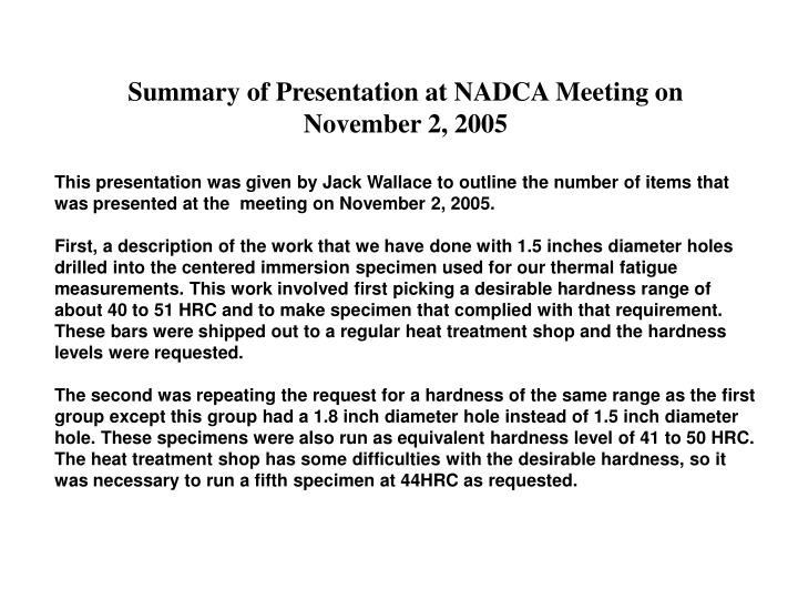 Summary of Presentation at NADCA Meeting on