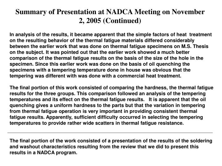 Summary of Presentation at NADCA Meeting on November 2, 2005 (Continued)