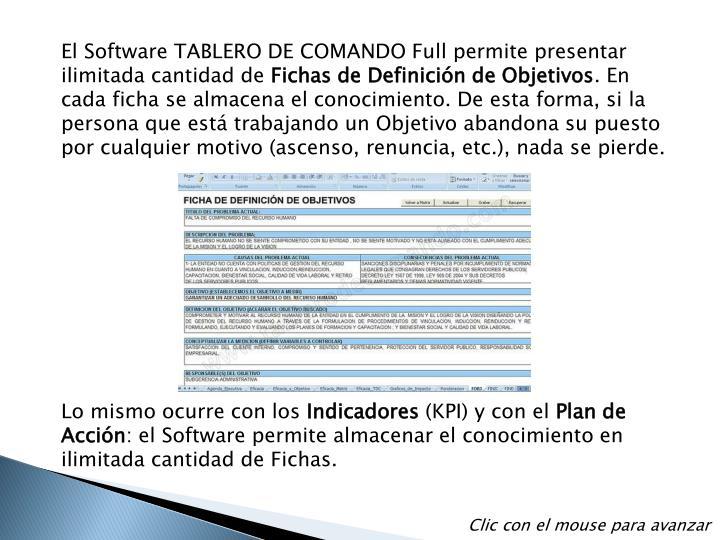 El Software TABLERO DE COMANDO Full permite presentar ilimitada cantidad de