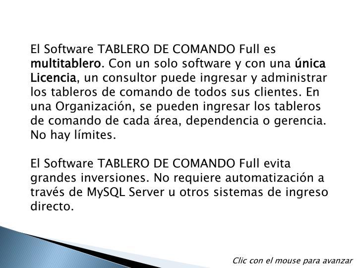 El Software TABLERO DE COMANDO Full es