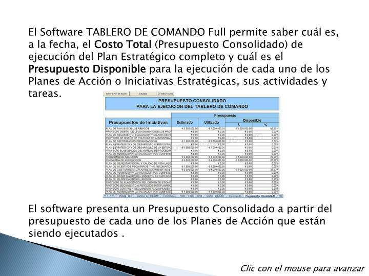 El Software TABLERO DE COMANDO Full permite saber cuál es, a la fecha, el