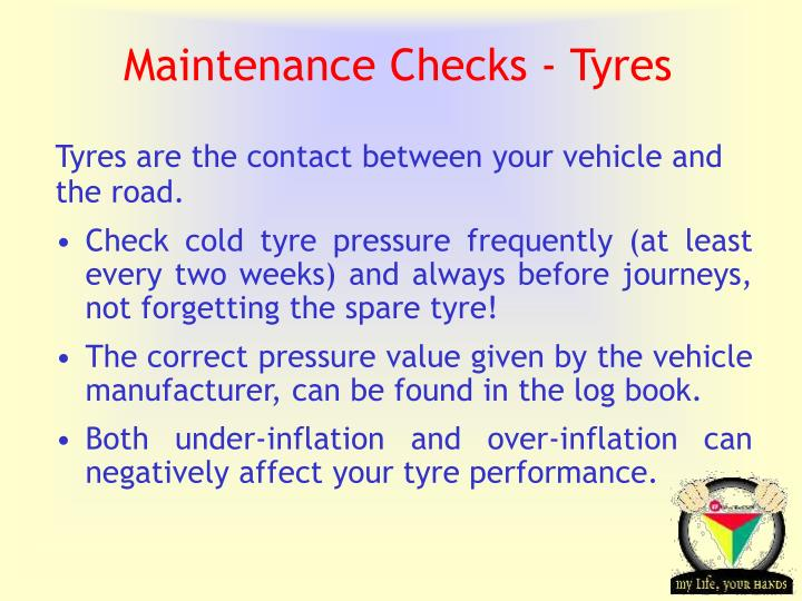 Maintenance Checks - Tyres