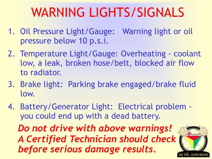 WARNING LIGHTS/SIGNALS