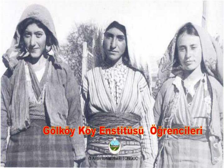 Gölköy Köy Enstitüsü  Öğrencileri