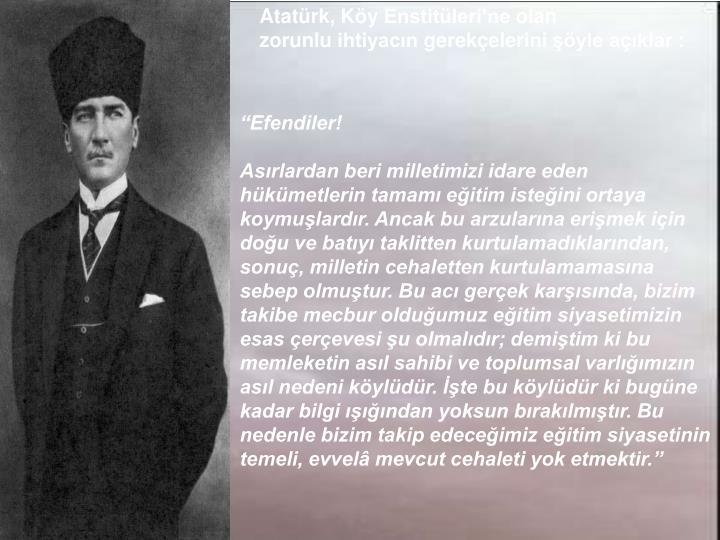 Atatürk, Köy Enstitüleri'ne olan