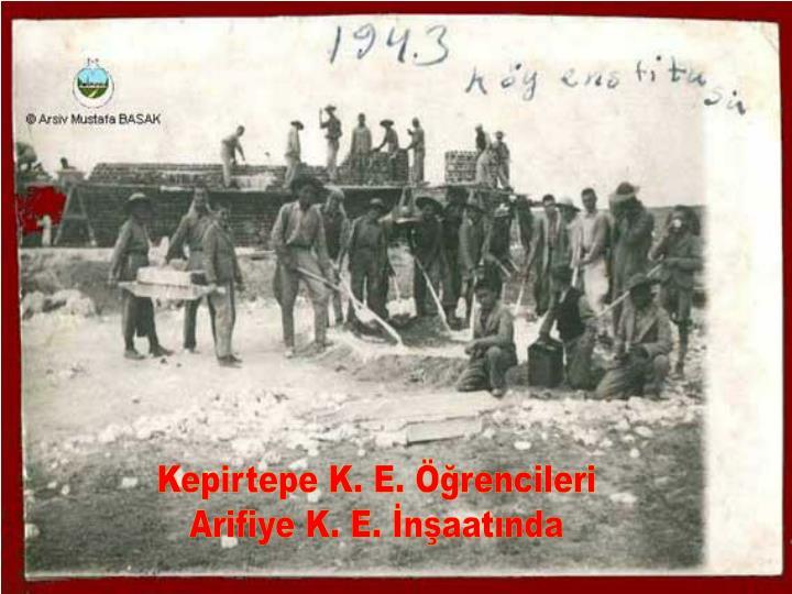 Kepirtepe K. E. Öğrencileri