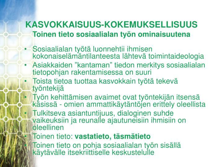 KASVOKKAISUUS-KOKEMUKSELLISUUS