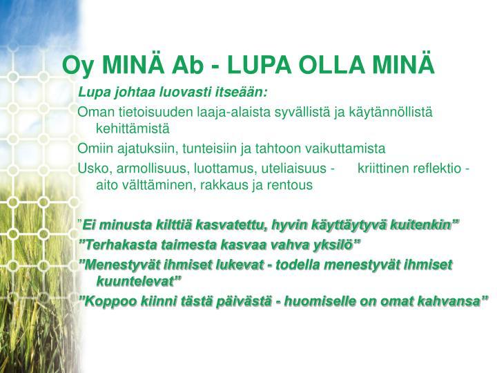 Oy MINÄ Ab - LUPA OLLA MINÄ